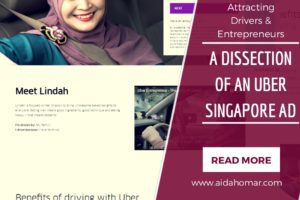 Attracting Drivers & Entrepreneurs – A Dissection of an Uber Singapore Ad